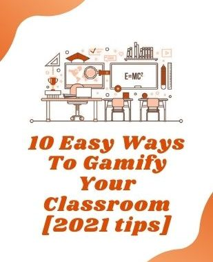 10 Easy Ways To Gamify Your Classroom [2021 tips]